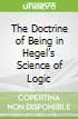 The Doctrine of Being in Hegel's Science of Logic