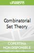 Combinatorial Set Theory