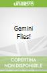 Gemini Flies!