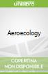 Aeroecology