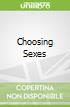 Choosing Sexes