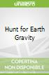 Hunt for Earth Gravity