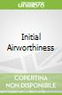 Initial Airworthiness