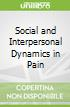 Social and Interpersonal Dynamics in Pain