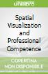 Spatial Visualization and Professional Competence