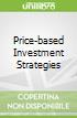Price-based Investment Strategies