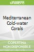 Mediterranean Cold-water Corals