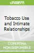 Tobacco Use and Intimate Relationships