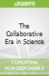 The Collaborative Era in Science