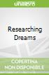 Researching Dreams