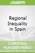 Regional Inequality in Spain