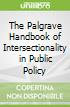 The Palgrave Handbook of Intersectionality in Public Policy