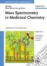 Mass Spectrometry in Medicinal Chemistry libro in lingua di Wanner Klaus T. (EDT), Hofner Georg (EDT)