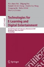 Technologies for E-Learning and Digital Entertainment libro in lingua di Hui Kin-chuen (EDT), Pan Zhigeng (EDT), Chung Ronald Chi-kit (EDT), Wang Charlie C. l. (EDT), Jin Xiaogang (EDT)