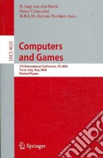 Computers and Games libro in lingua di Herik H. Jaap Van Den (EDT), Ciancarini Paolo (EDT), Donkers H. Jeroen H. L. (EDT)