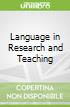 Language in Research and Teaching
