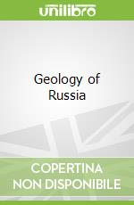Geology of Russia libro in lingua di Khudoley Andrei K., Nikishin Anatoly M.