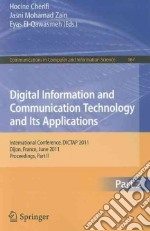 Digital Information and Communication Technology and Its Applications libro in lingua di Cherifi Hocine (EDT), Zain Jasni Mohamad (EDT), El-Qawasmeh Eyas (EDT)