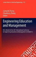 Engineering Education and Management libro in lingua di Zhang Liangchi (EDT), Zhang Chunliang (EDT)