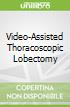 Video-Assisted Thoracoscopic Lobectomy