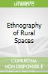 Ethnography of Rural Spaces