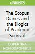 The Scopus Diaries and the Illogics of Academic Survival
