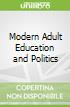 Modern Adult Education and Politics
