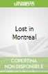 Lost in Montreal
