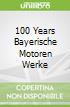 100 Years Bayerische Motoren Werke