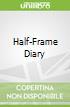 Half-Frame Diary