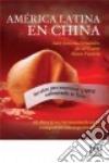 America Latina En China libro str
