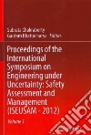Proceedings of the International Symposium on Engineering Under Uncertainty