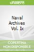 Naval Archives Vol. Ix