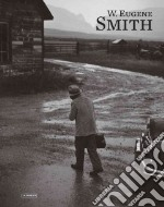W. Eugene Smith libro in lingua di Smith W. Eugene (PHT), Smith W. Eugene, Vigano Enrica, Salvesen Britt