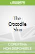 The Crocodile Skin