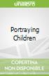 Portraying Children