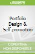 Portfolio Design & Self-promotion