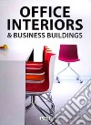 Office Interiors & Business Buildings