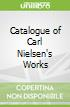 Catalogue of Carl Nielsen's Works