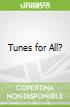 Tunes for All?