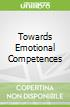 Towards Emotional Competences