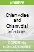 Chlamydiae and Chlamydial Infections