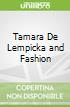 Tamara De Lempicka and Fashion