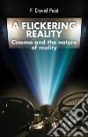 A Flickering Reality libro str