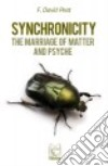 Synchronicity. The marriage of Matter and Psyche libro str