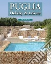Puglia Holiday & Leisure