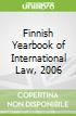 Finnish Yearbook of International Law, 2006