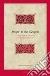 Prayer in the Gospels