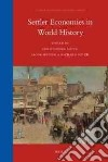Settler Economies in World History