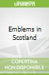 Emblems in Scotland
